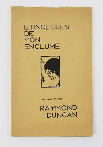 DUNCAN (Raymond). Etincelles de mon enclume. Seconde édition. Ext...