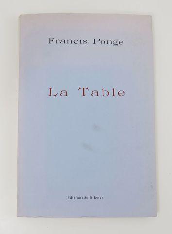 PONGE (Francis). La Table. Présentation de Bernard Beugnot. [Mont...