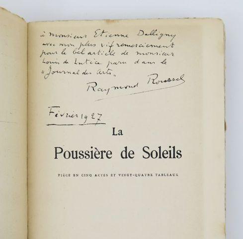 ROUSSEL (Raymond). La Poussière de Soleils. Paris, Lemerre, 1926....