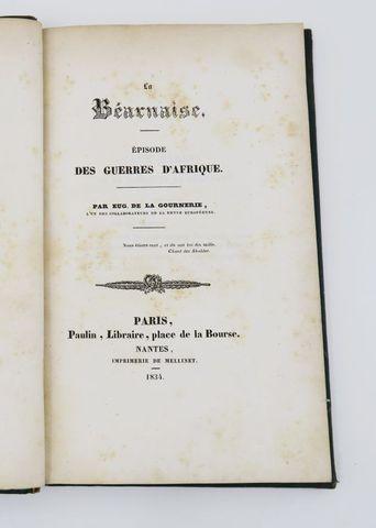 LA GOURNERIE (Eugène de). La Béarnaise. Episode des Guerres d'Afr...